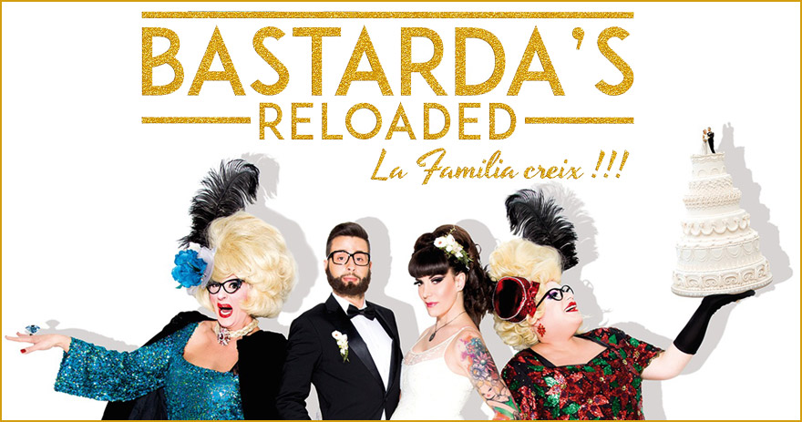 Bastarda's Reloaded